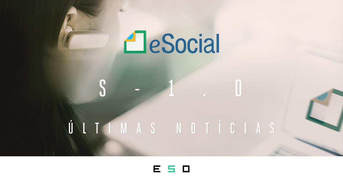 O eSocial S-1.0 Continua Suspenso? Confira as Últimas Informações