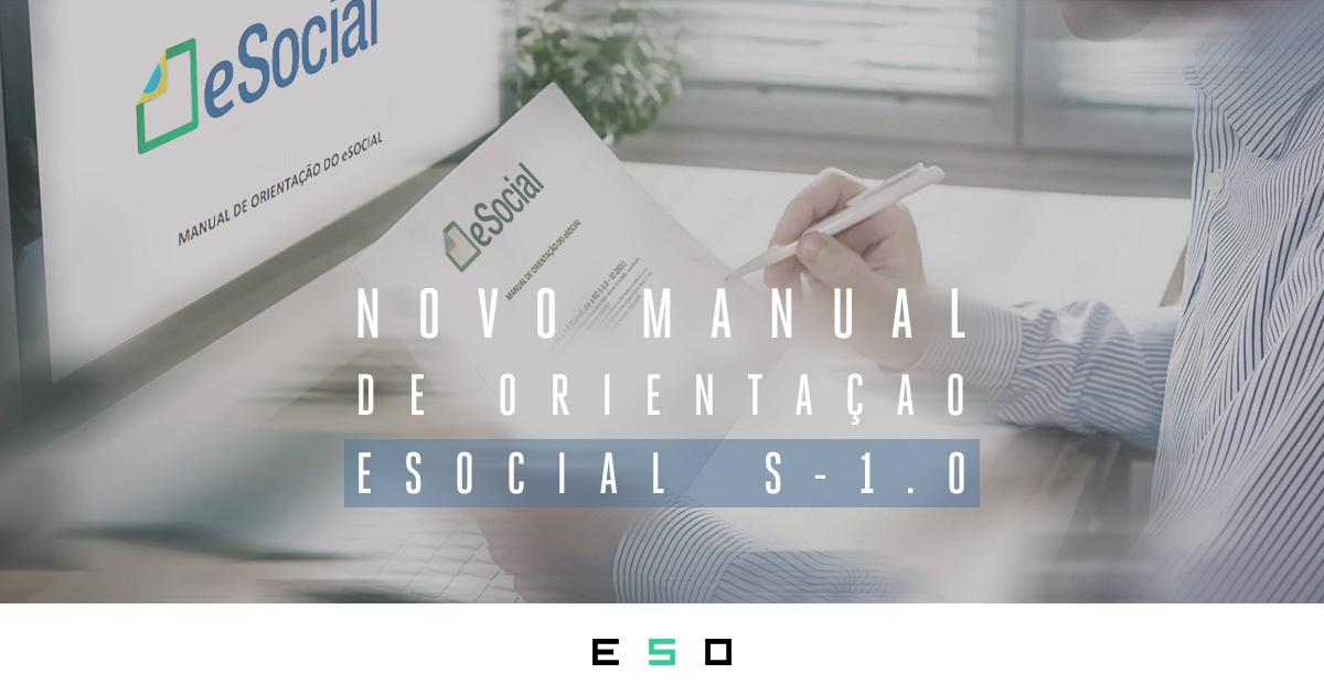 Novo Manual de Orientação do eSocial v. S-1.0: Inclusão nos Eventos de SST