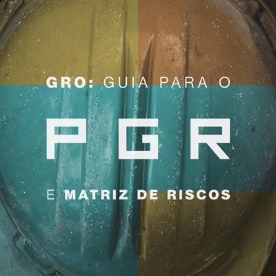Baixar eBook SST: GRO - Guia para o PGR e Matriz de Riscos