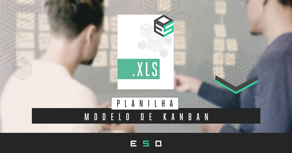 Baixar Gratuitamente - Modelo de Kanban em Planilha