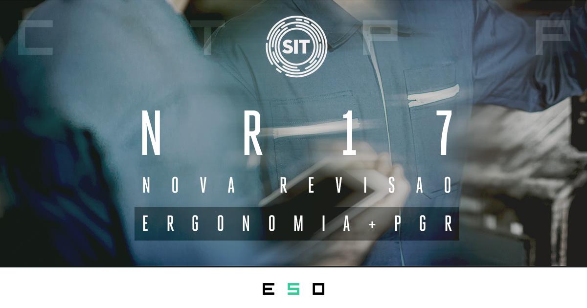 Nova Revisão na NR-17: Ergonomia no PGR